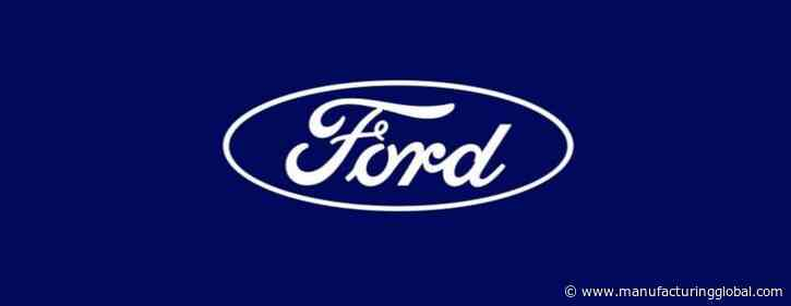 Ford Motor Company reports strong 2021 Q1 results | Smart Manufacturing - Manufacturing Global
