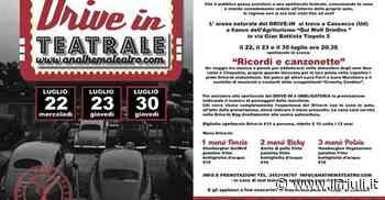 Spettacoli Drive-in Teatrale, a Cassacco va in scena 'Ricordi e canzonette' - Il Friuli