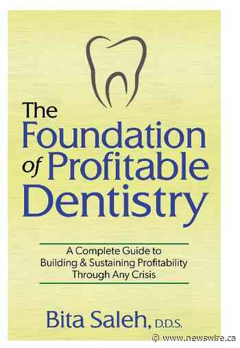 New Dental Practice Management Book by Bita Saleh, D.D.S. Shows how to Build a Sustainable and Profitable Practice