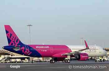 Wizz Air gets approval from Civil Aviation Authority| Times of Oman - Times of Oman