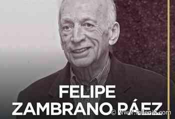 Fallece Felipe Zambrano Páez, ex alcalde de San Pedro - Milenio