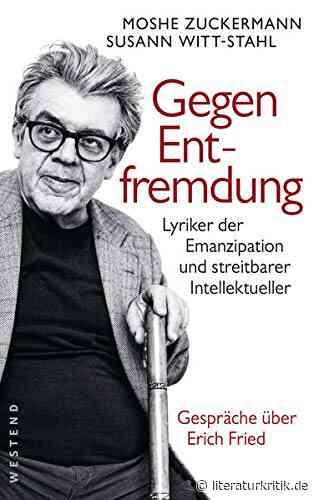 Erich Fried – Politischer Lyriker im Handgemenge