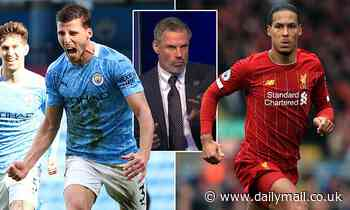 Ruben Dias has been the best centre-back in the Premier League this season, says Carragher