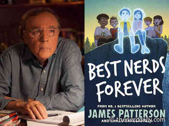Q&A: James Patterson, Author of 'Best Nerds Forever' - The Nerd Daily