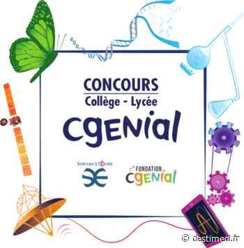 Concours scientifique CGénial. Le collège Pesquier de Gardanne et le Lycée Vauvenargues d'Aix en finale - DESTIMED (L'info des deux rives)