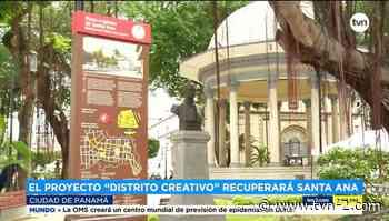 El barrio de Santa Ana recuperará su esplendor - TVN Panamá