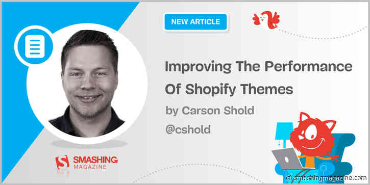 Improving The Performance Of Shopify Themes (Case Study)