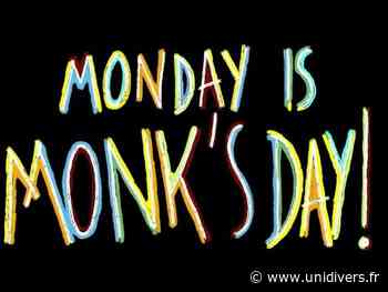Monday is Monk's day Le Comptoir Fontenay-sous-Bois - Unidivers