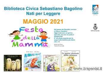 Alcamo, Festa della Mamma: evento online a cura della Biblioteca Bagolino - Trapanisi.it