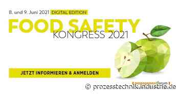 Digitale Premiere am 8. und 9. Juni Food Safety Kongress goes digital - Prozesstechnik News