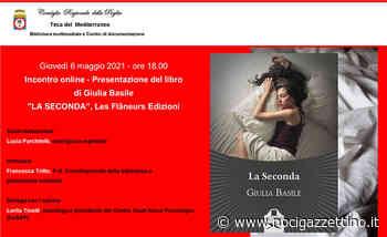 """6 maggio: TECA presenta """"La Seconda"""" di Giulia Basile - NOCI gazzettino"""