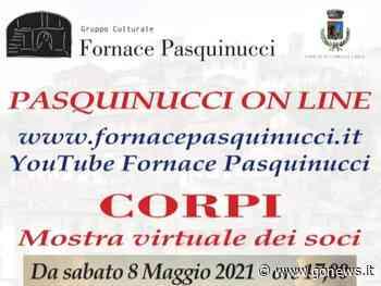 Fornace Pasquinucci, online la mostra 'Corpi' - gonews