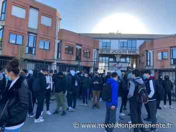 Troisième jour de blocage au lycée Jacques Brel à la Courneuve : « c'est un ras-le-bol général ! » - http://www.revolutionpermanente.fr/Section-Politique