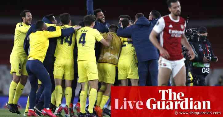 Arsenal 0-0 Villarreal (1-2 agg): Europa League semi-final, second leg – live!