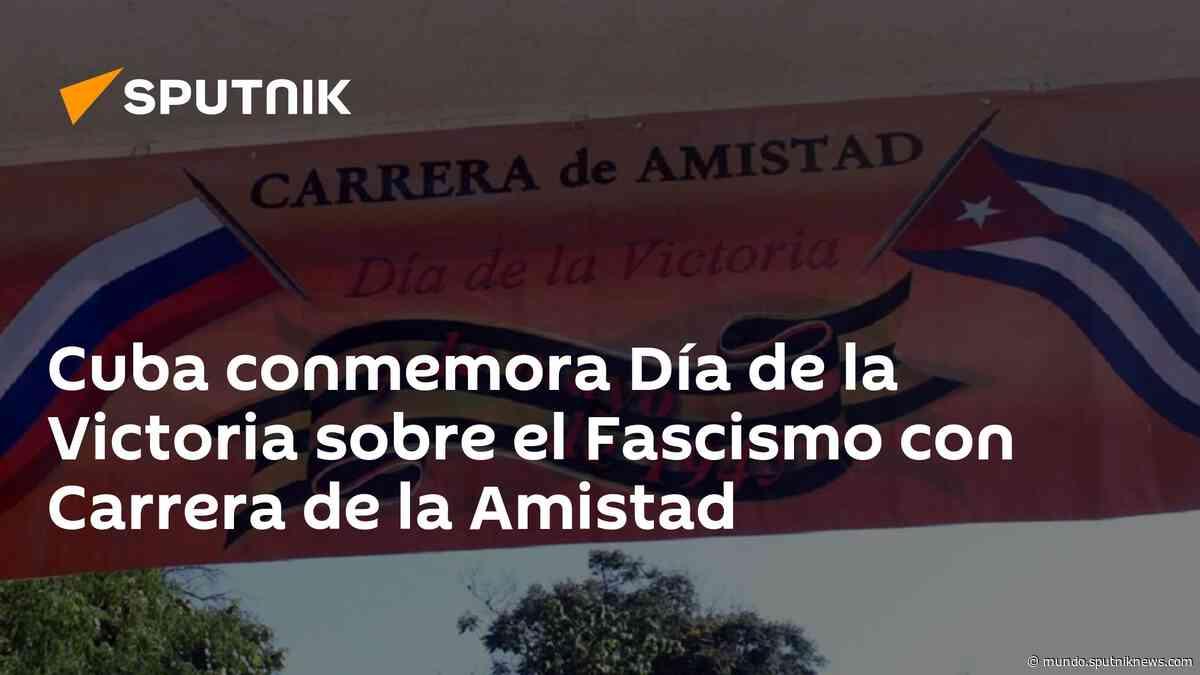 Cuba conmemora Día de la Victoria sobre el Fascismo con Carrera de la Amistad - Sputnik Mundo