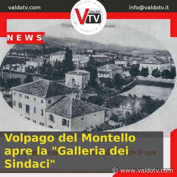 """Volpago del Montello apre la """"Galleria dei Sindaci"""" - Valdo Tv - Organizzazione Giornalistica Europea"""