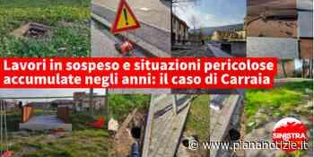 """Sinistra per Calenzano """"Ancora troppe problematiche da risolvere nella frazione di Carraia"""" - piananotizie.it"""