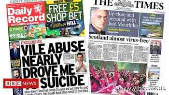 Scotland's papers: Vile football abuse and Scotland almost virus free - BBC News
