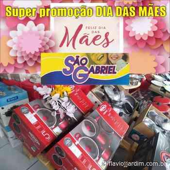 DIA DAS MÃES   Super Promoção de Presentes na São Gabriel, em Pesqueira - Flávio José Jardim