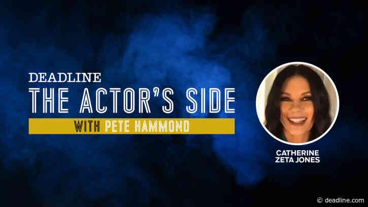 Catherine Zeta-Jones In Spotlight Of Deadline's Video Series 'The Actor's Side' - Deadline