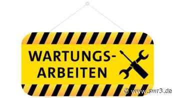 Achtung Wartungsarbeiten Senderabschaltung Bad Marienberg - SWR3