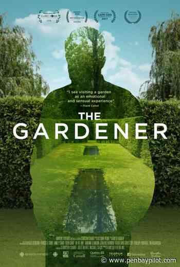 Library Film Club to watch 'The Gardener' - PenBayPilot.com