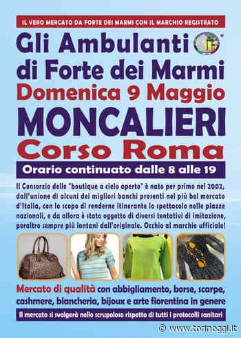 """""""Gli Ambulanti di Forte dei Marmi®"""" domenica 9 maggio a Moncalieri - TorinOggi.it"""