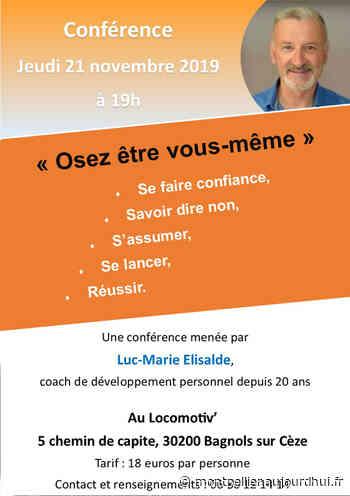 """Conférence """"Osez être vous-même"""" - Le locomotiv, BAGNOLS SUR CEZE, 30200 - Sortir à Montpellier - Le Parisien Etudiant"""