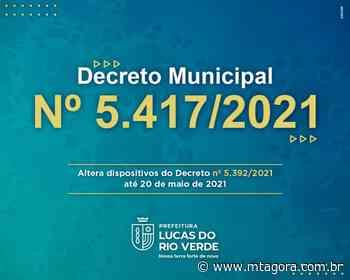 Prefeitura de Lucas do Rio Verde publica novo decreto com medidas de prevenção ao coronavírus - MT Agora