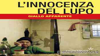 """MONDOVI'/ Comizio Agrario: lunedì 17 il libro """"L'innocenza del lupo"""" di Nicola Duberti - Cuneocronaca.it"""