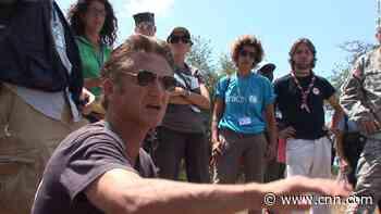 'Citizen Penn' displays the hard work behind Sean Penn's celebrity activism - CNN