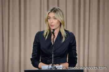 """""""Being Brave Enough To Do It Again"""": Maria Sharapova Reveals How She Deals With Failure - EssentiallySports"""