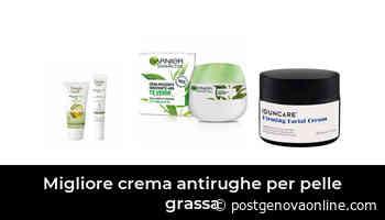 47 Migliore crema antirughe per pelle grassa nel 2021 Basato su 8641 recensioni - PostGenovaOnline