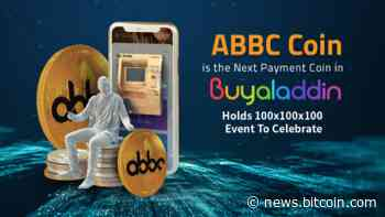 ABBC Coin Is the Next Payment Coin in Buyaladdin, Holds 100x100x100 Event to Celebrate – Press release Bitcoin News - Bitcoin News