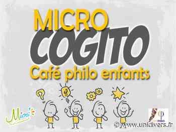 Micro cogito : café philo pour les enfants samedi 3 avril 2021 - Unidivers