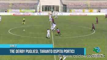 Serie D Tre derby pugliesi, Taranto ospita Portici – 08 05 2021 - calcioWEBpuglia