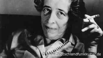 Aus den Feuilletons - Hannah Arendt trifft auch heute noch einen Nerv - Deutschlandfunk Kultur
