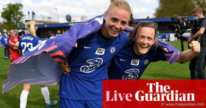 Chelsea clinch WSL title on final day –as it happened