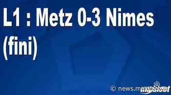 L1 : Metz 0-3 Nimes (fini) - Maxifoot