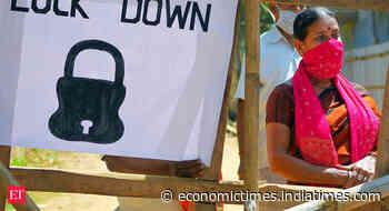 Haryana extends coronavirus lockdown by a week till May 17 - Economic Times