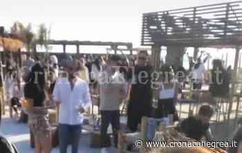 """POZZUOLI/ Aperitivo sulla spiaggia per 150 persone: chiuso il Lido """"Le Nereidi"""" a Licola - Cronaca Flegrea"""