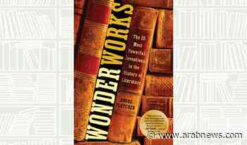 What We Are Reading Today: Wonderworks by Angus Fletcher - Arab News
