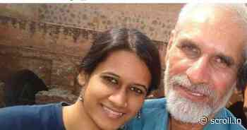 Covid-19: Jailed activist Natasha Narwal's father dies of infection a day before her bail plea - Scroll.in