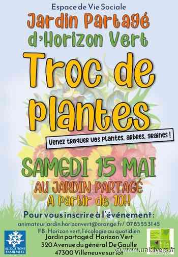 Troc de plantes Villeneuve-sur-Lot - Unidivers