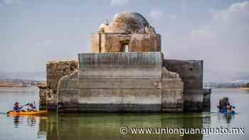 Presa La Purísima Guanajuato, su templo y el pueblo que ahogó - Unión Guanajuato