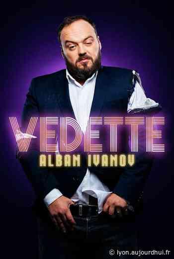 ALBAN IVANOV - VEDETTE - PALAIS DES CONGRES C.AZNAVOUR, Montelimar, 26200 - Sortir à Lyon - Le Parisien Etudiant
