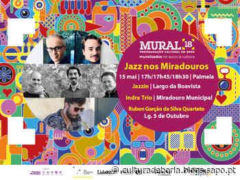 """Palmela   Mural 18: fins de tarde com """"Jazz nos Miradouros"""" - SAPO Mag"""