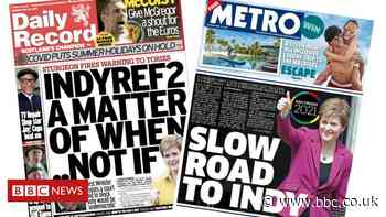 Scotland's papers: Indyref 'when, not if' and 'get on with the day job' - BBC News