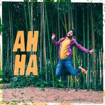 """""""Ah ha"""" è il singolo e videoclip d'esordio di Alessio Alba. - Ondamusicale"""
