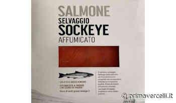 Attenzione se avete comprato questo salmone affumicato al supermercato - Prima Vercelli
